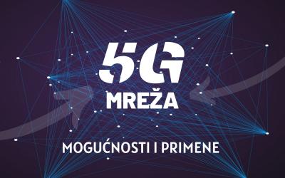 5G Mreža – mogućnosti i primene